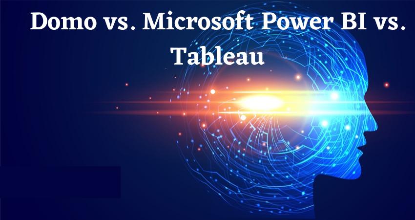 Domo vs. Microsoft Power BI vs. Tableau