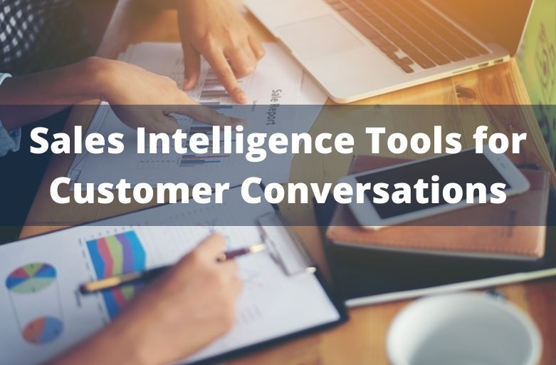 Sales Intelligence Tools for Customer Conversations