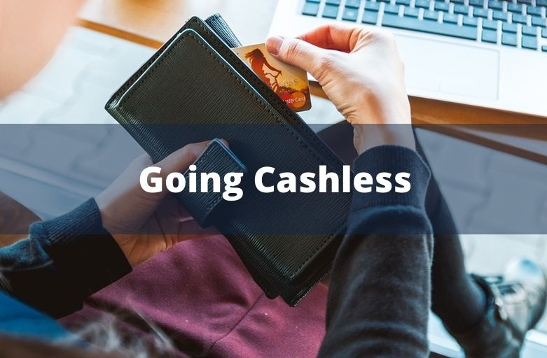 Going Cashless