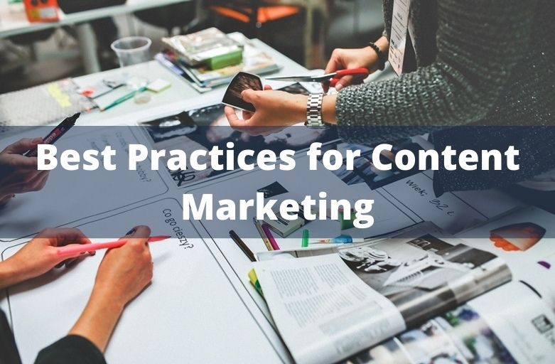 Trends and Best Practices for content marketing