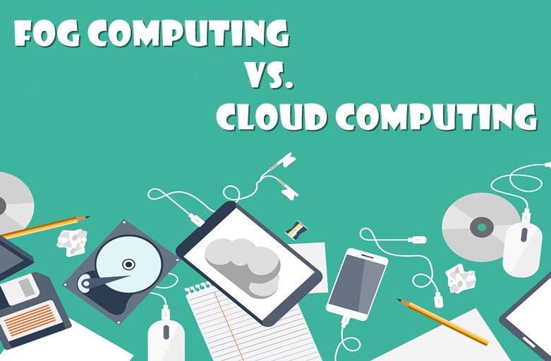 Fog Computing vs. Cloud Computing Difference between the two Explained