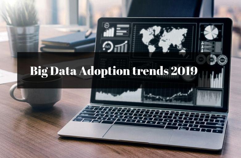 Big Data Adoption trends 2019