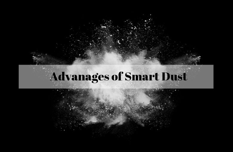 Advanages of Smart Dust
