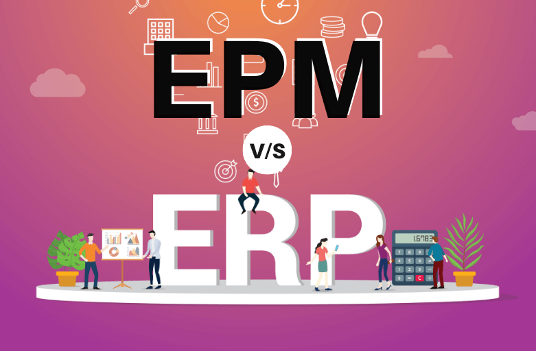 EPM vs. ERP: Different but work well Together