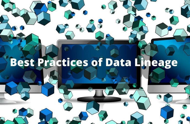 Best Practices of Data Lineage