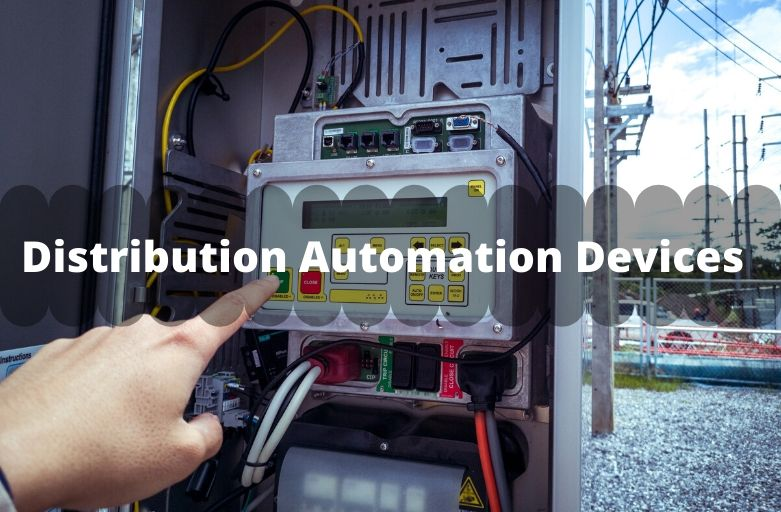 Distribution Automation Devices