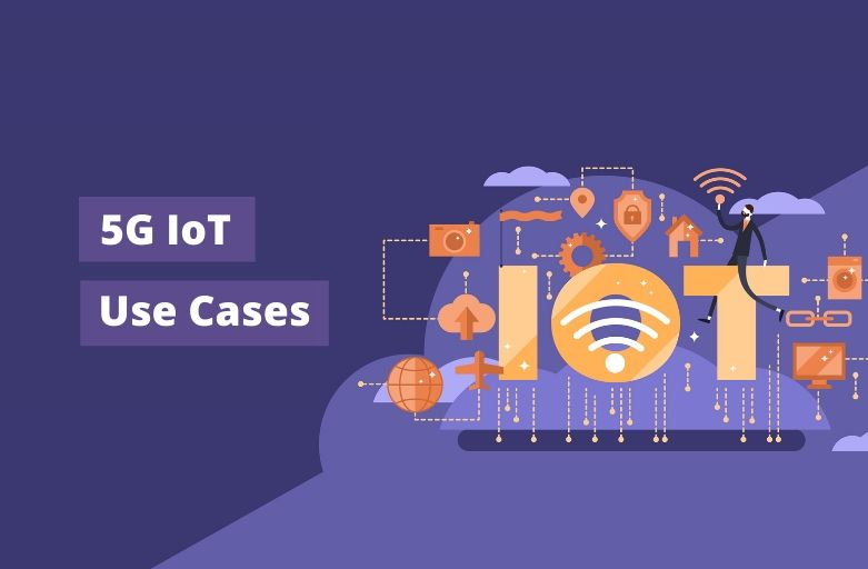 5G IoT Use Cases