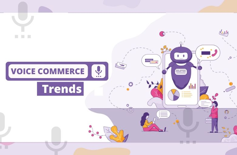 Voice Commerce Trends
