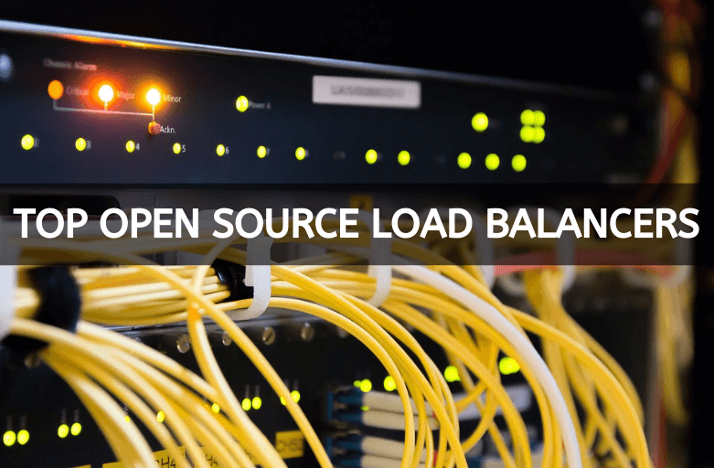 Top Open Source Load Balancers
