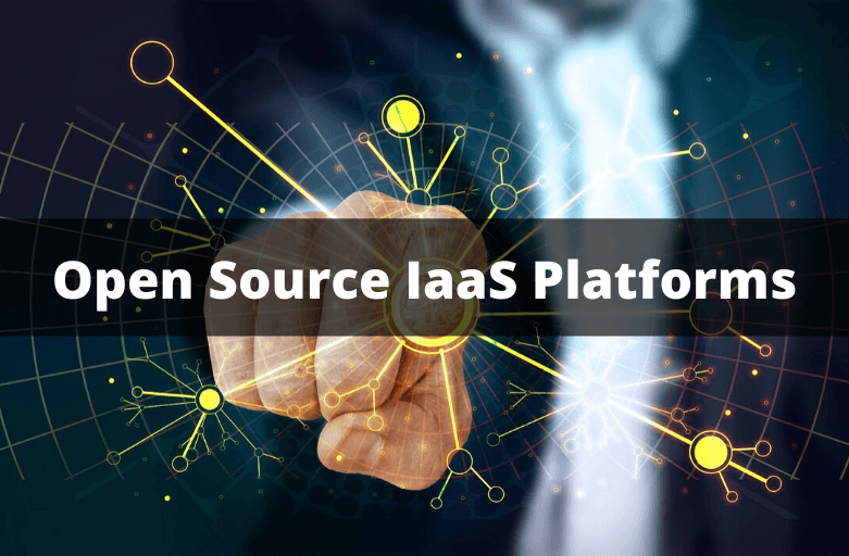 Open Source IaaS Platforms
