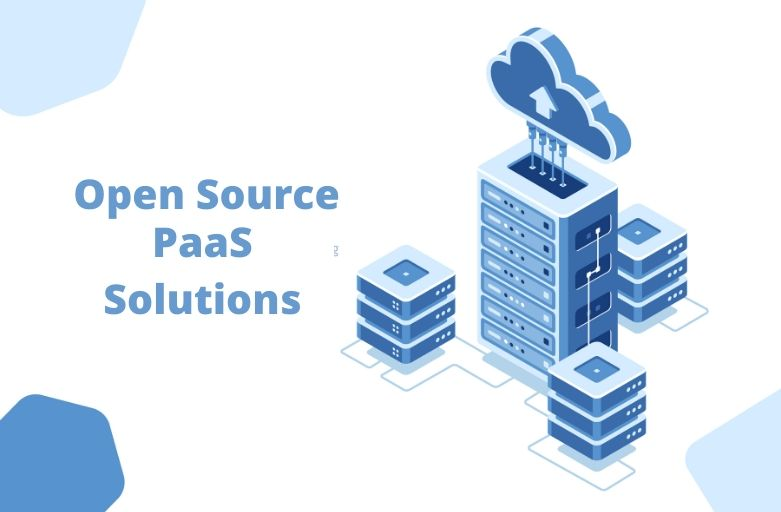 Open Source PaaS Solutions