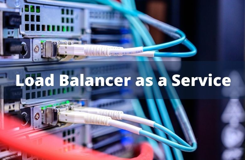 Load Balancer as a Service