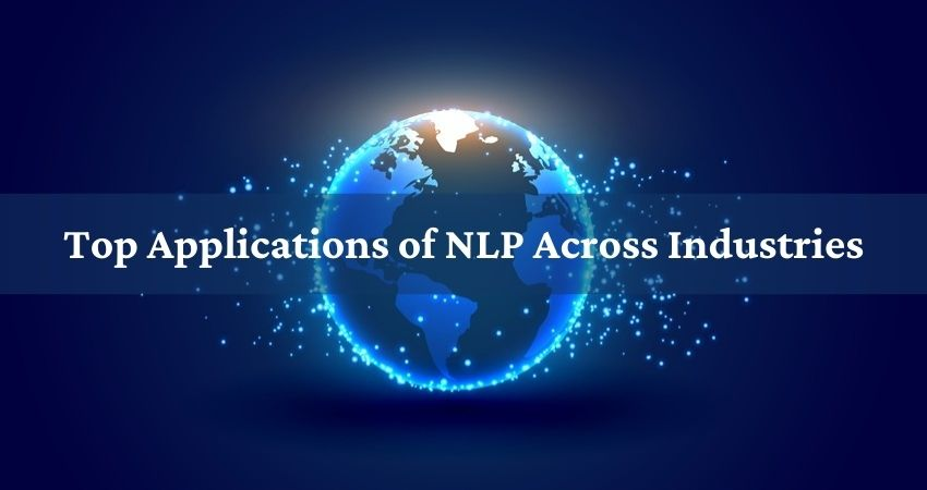Top Applications of NLP Across Industries