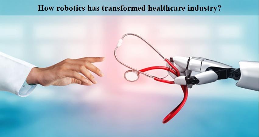 Robotics in healthcare industry